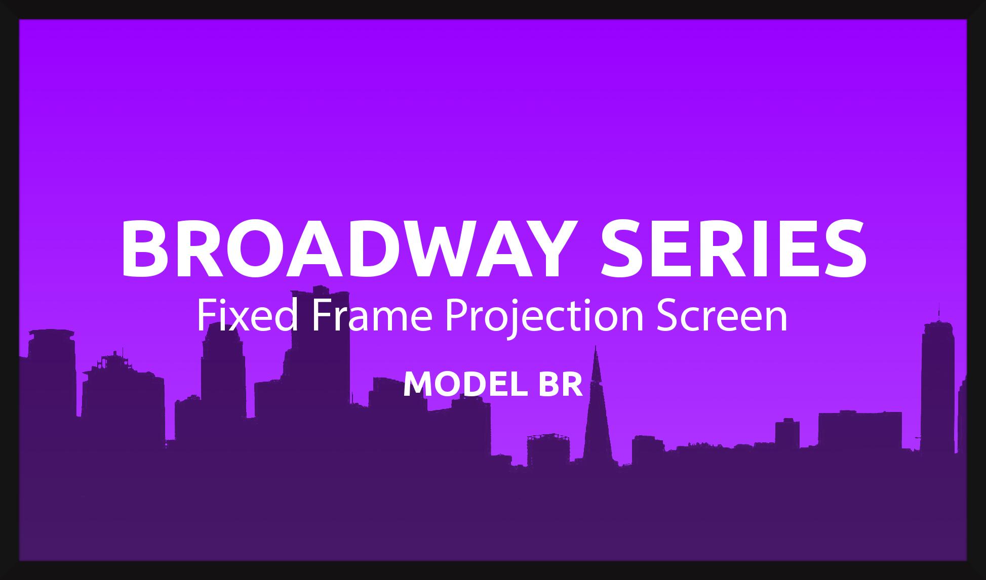 Broadway 110in. 16:9 Fixed Frame Screen, Matte Grey